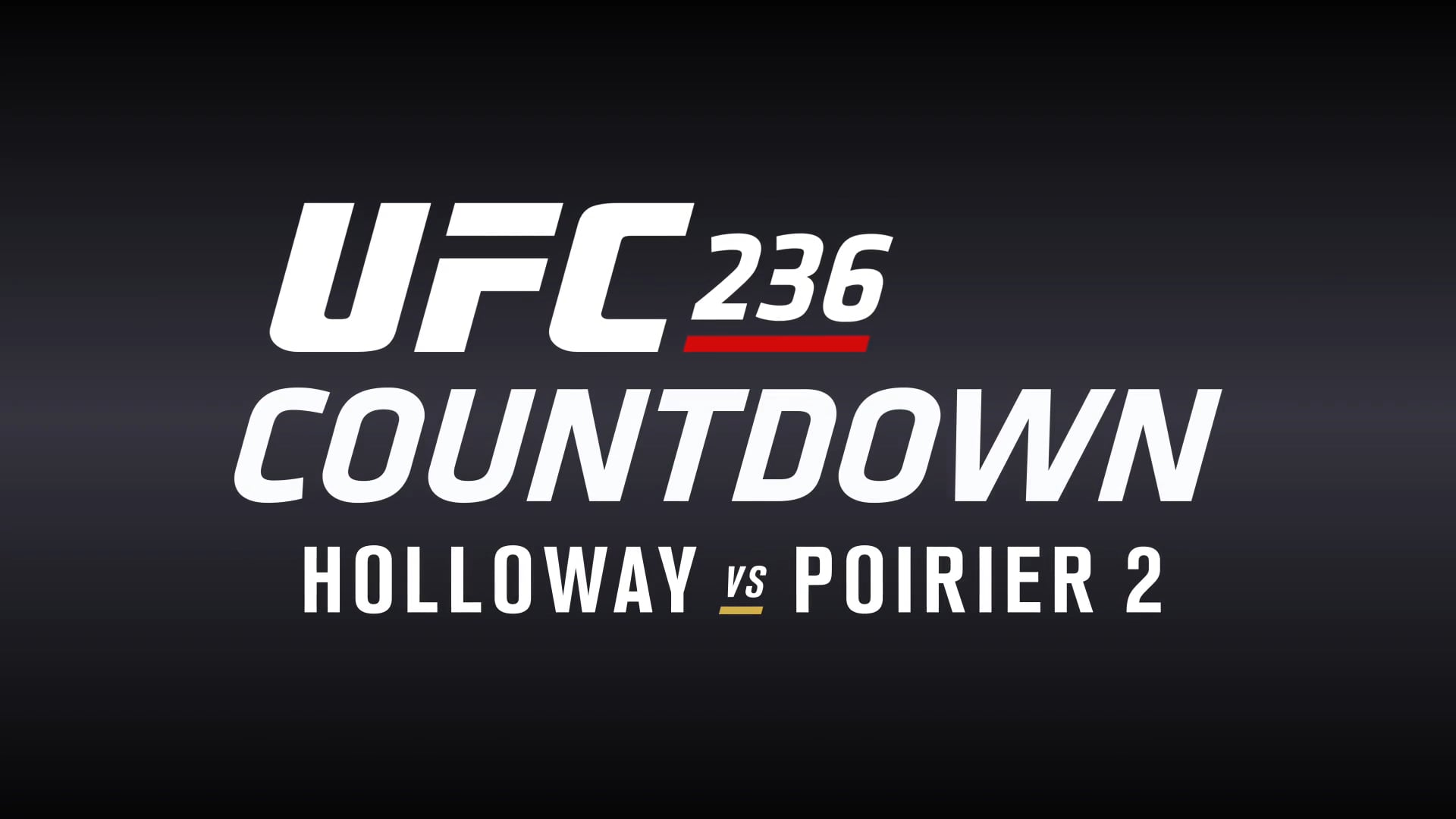 UFC 236 Countdown | Show Open