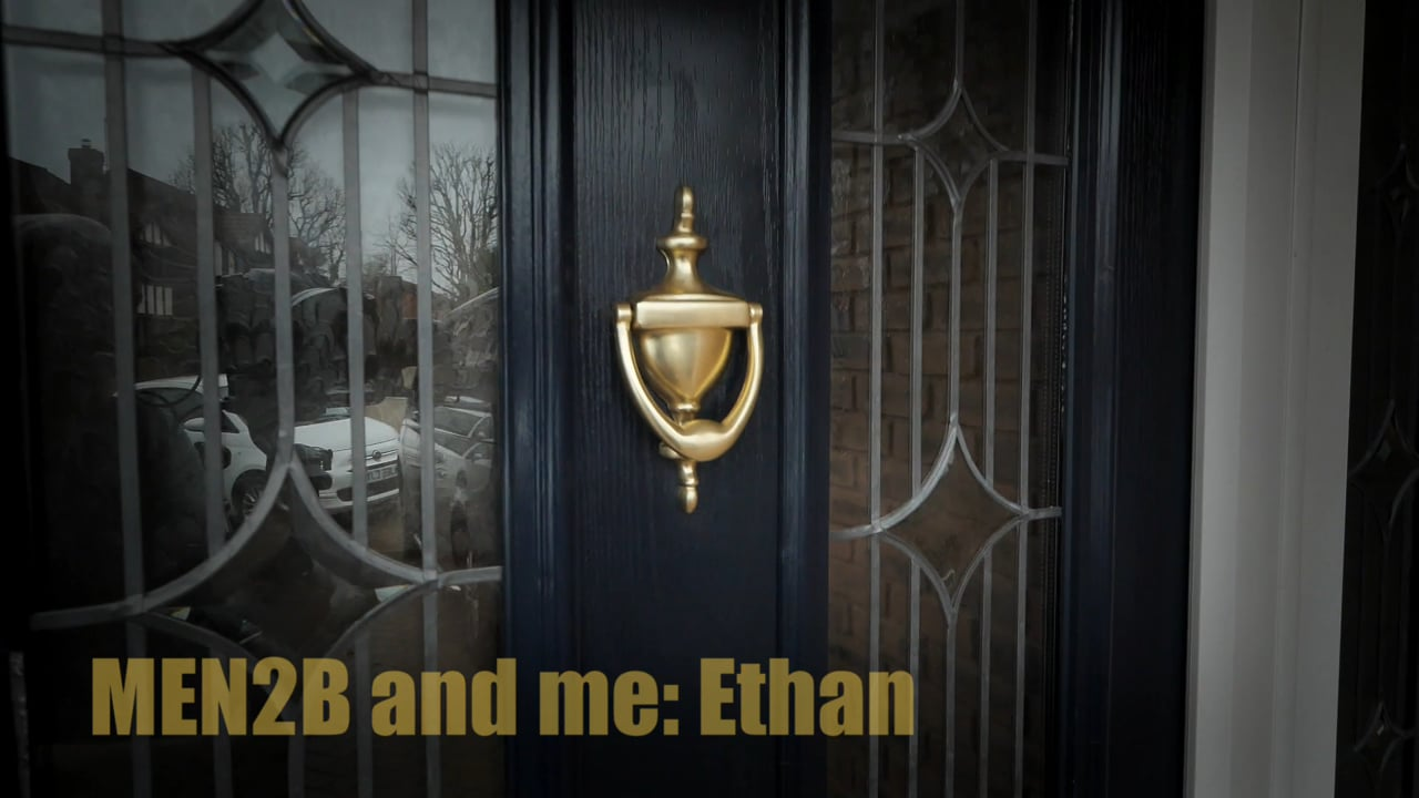MEN2B & Me: Ethan, Carl and Jane's Story