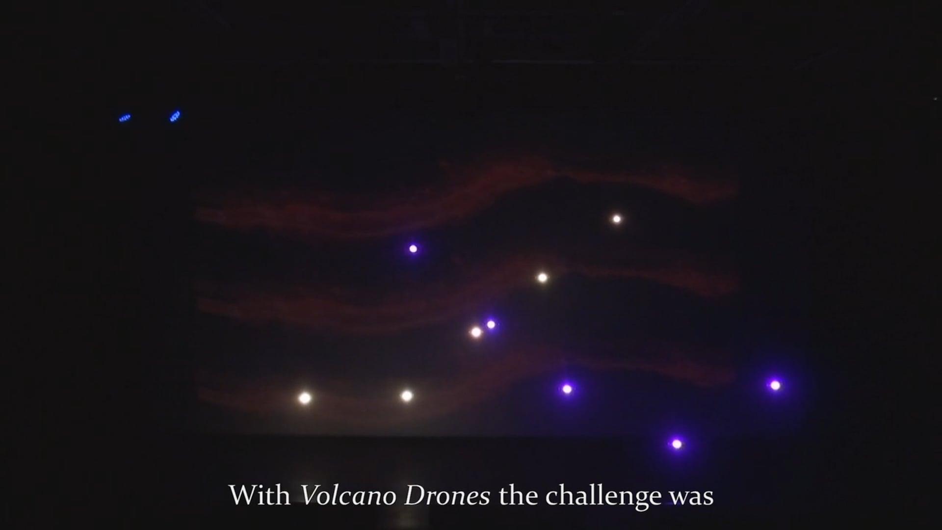Volcano Drones - Making Of