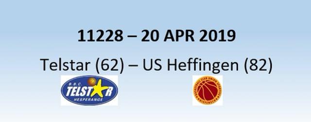 N1H 11228 Telstar Hesperange (62) - US Heffingen (82) 20/04/2019