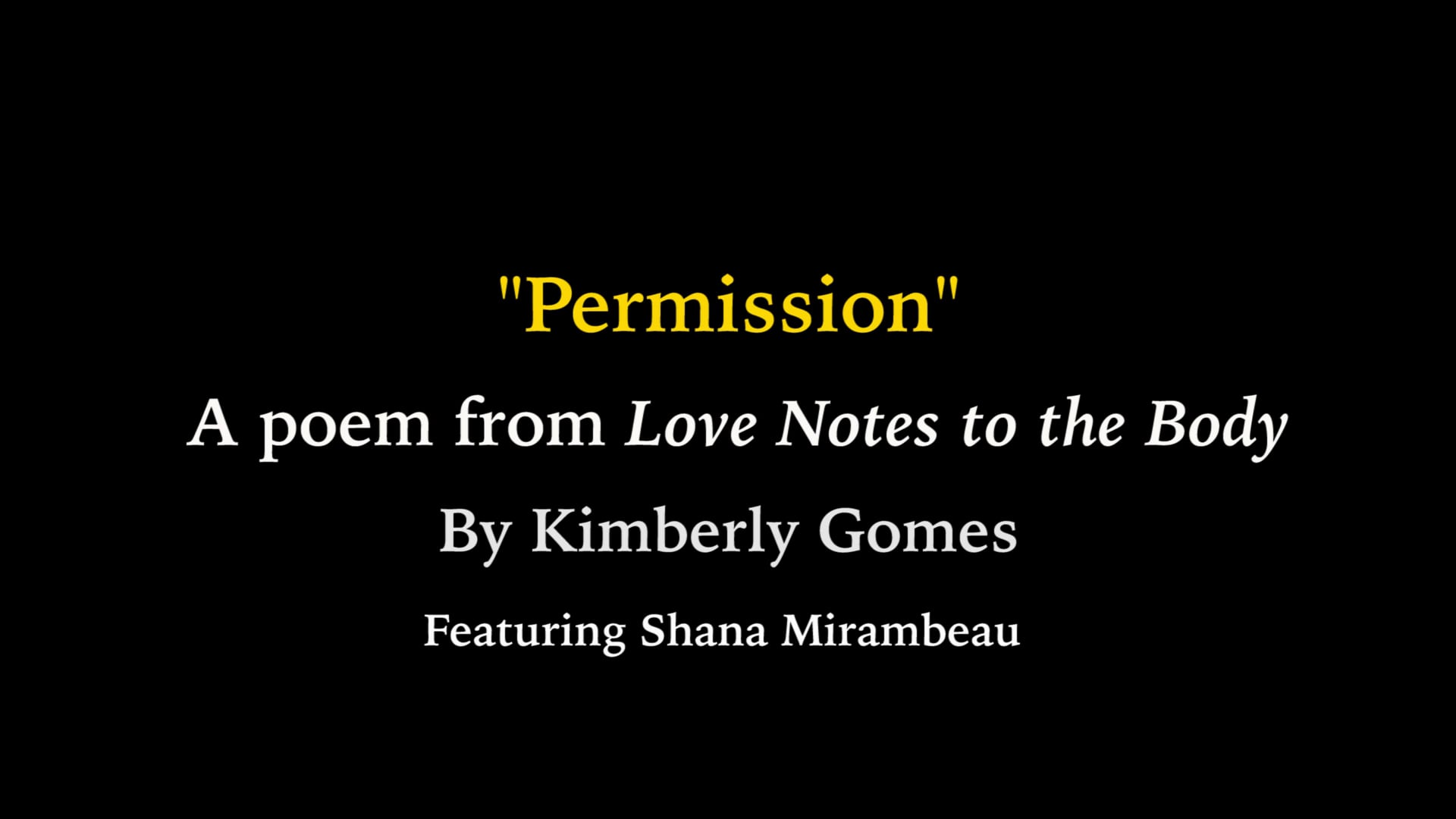 """""""Permission"""" by Kimberly Gomes, Love Notes to the Body"""