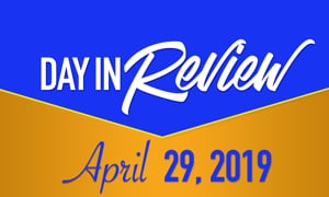 HIS Morning Crew Day In Review: Monday, April 29, 2019