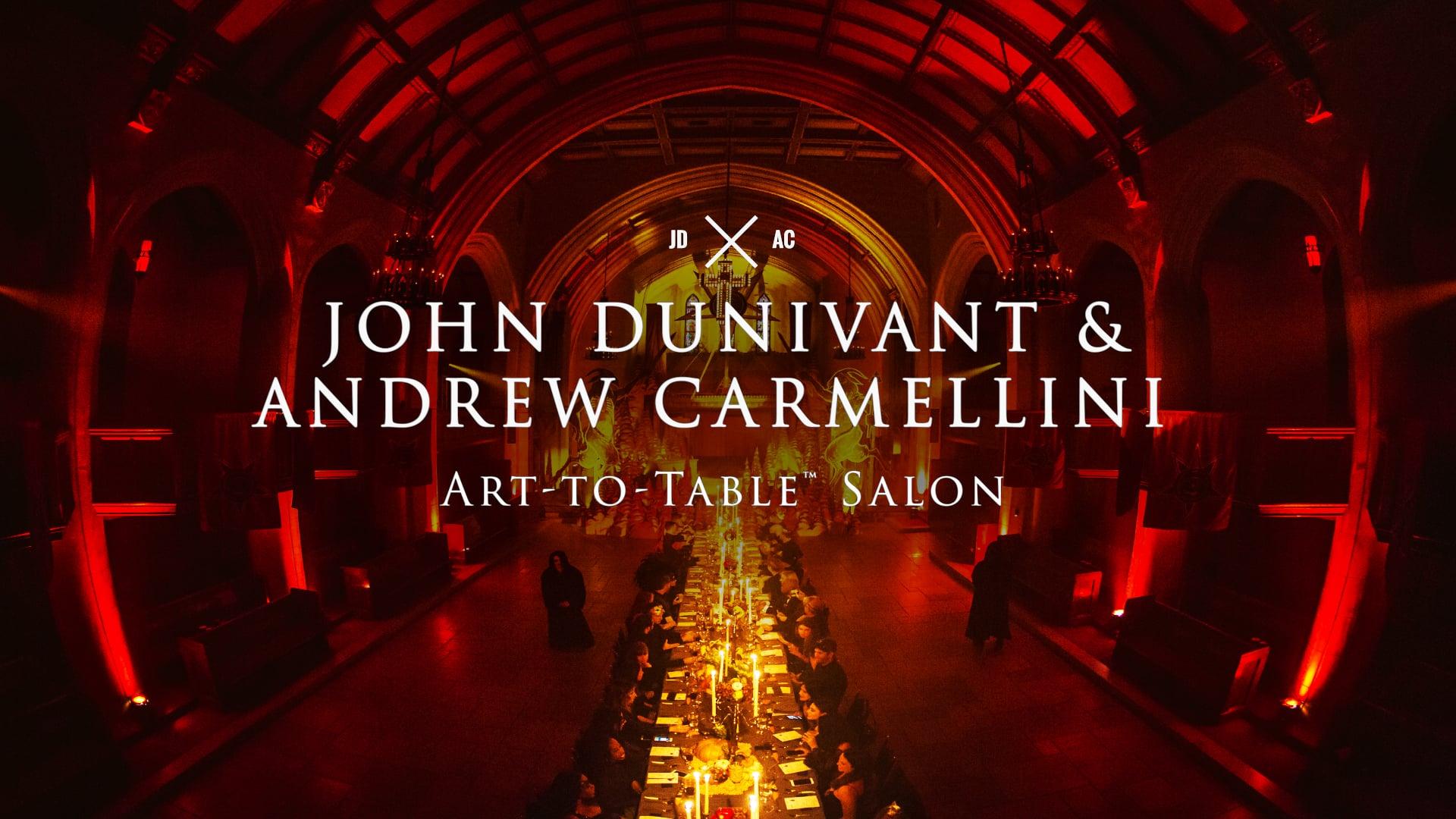 John Dunivant & Andrew Carmellini 'Art-to-Table™' Salon