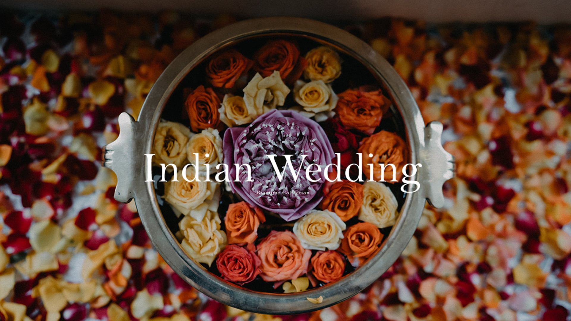 Indian Traditional Wedding // Basetime Collection