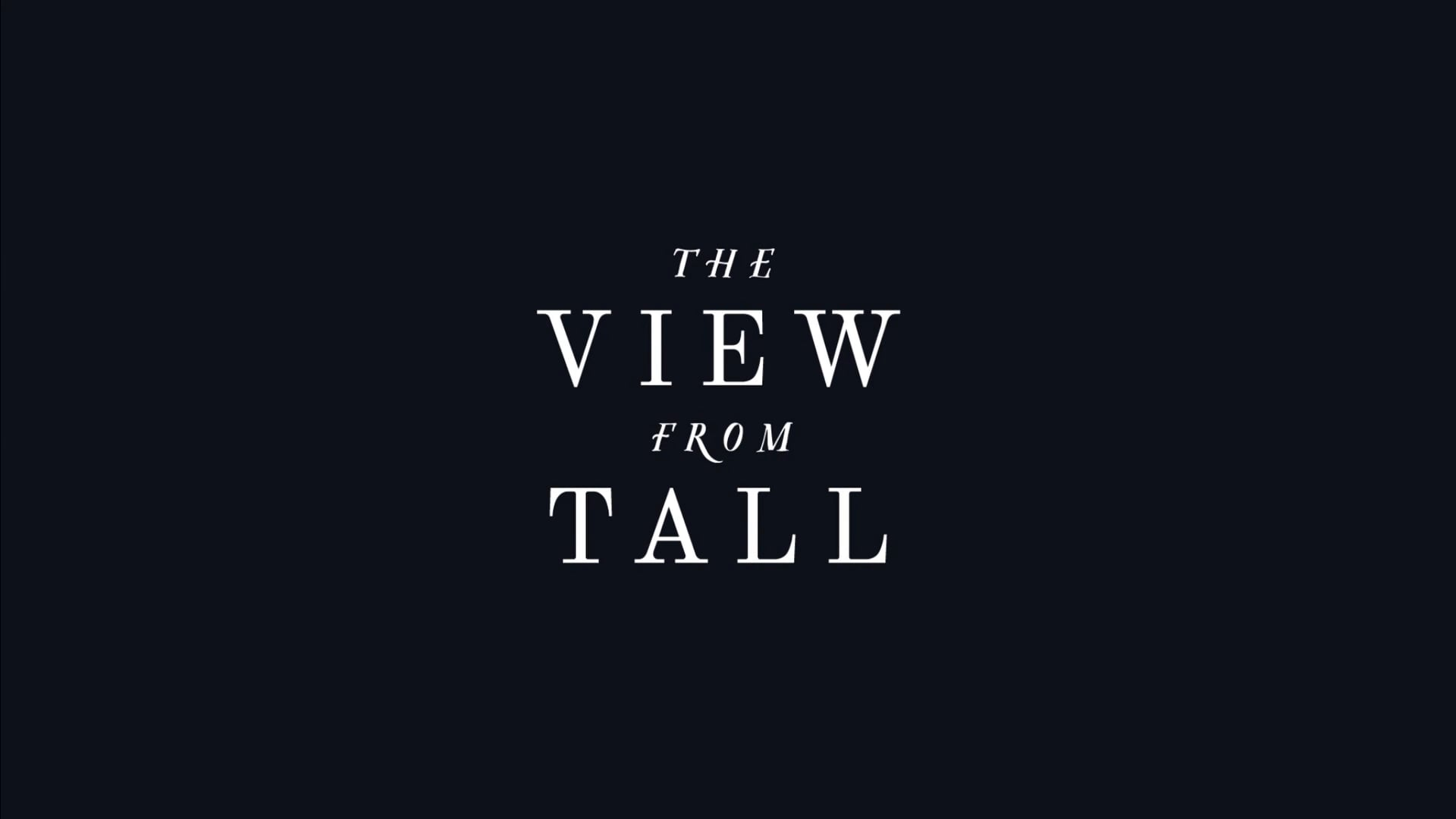 The View from Tall