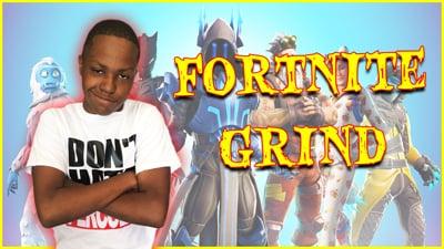 Fortnite GRIND!! - Trent Stream