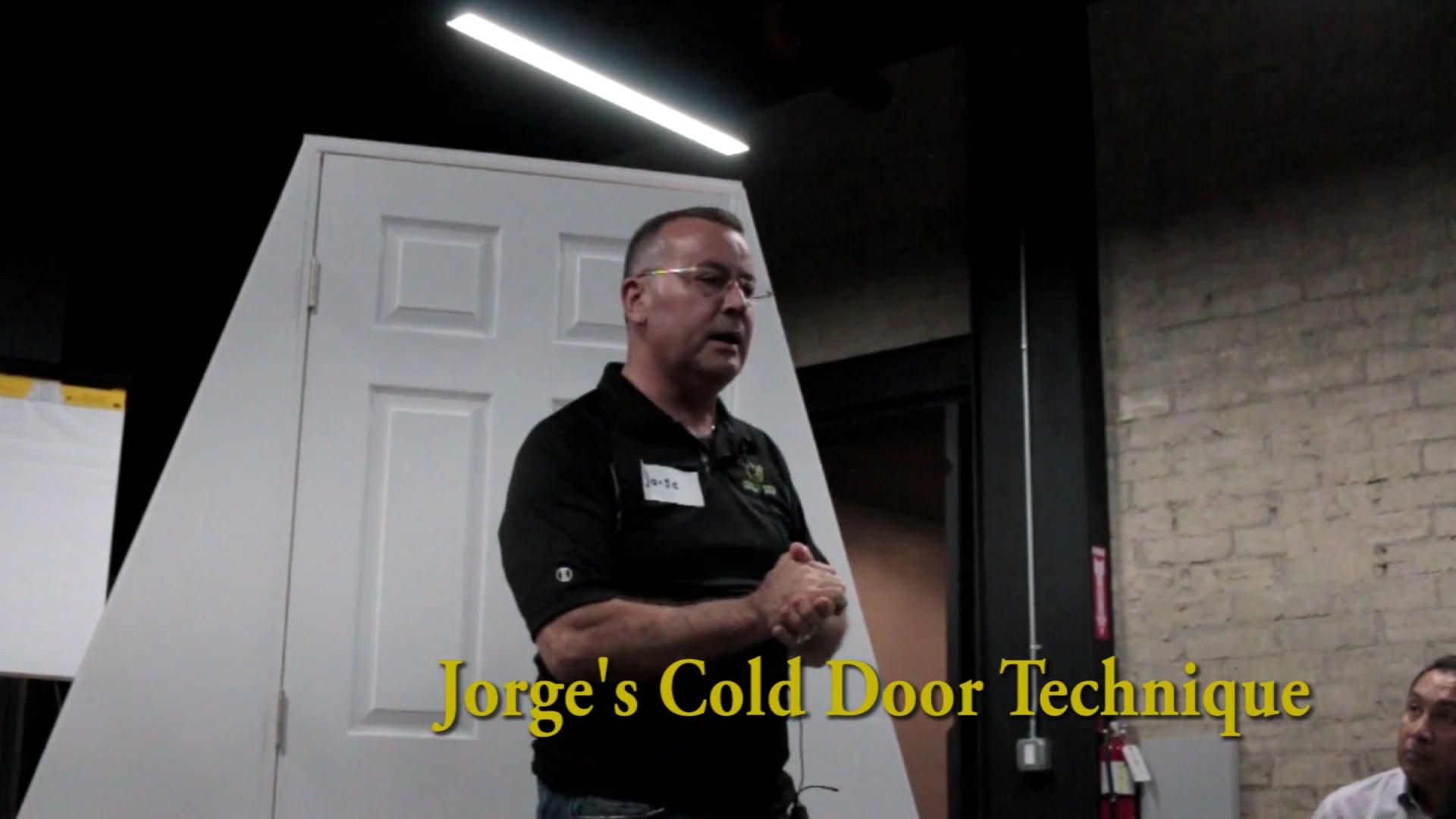 Jorge's Cold Door Technique