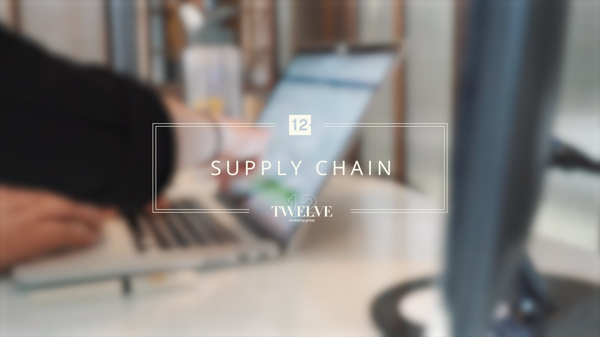Supply Chain at Twelve