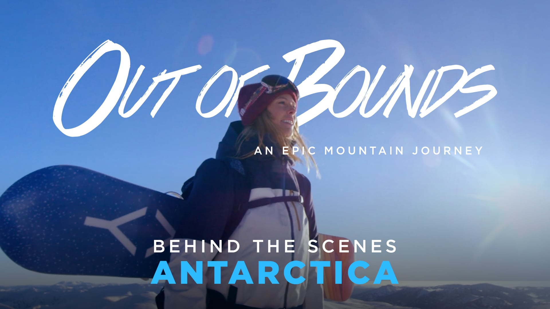 Out of Bounds - Behind the Scenes 1 - Antarctica
