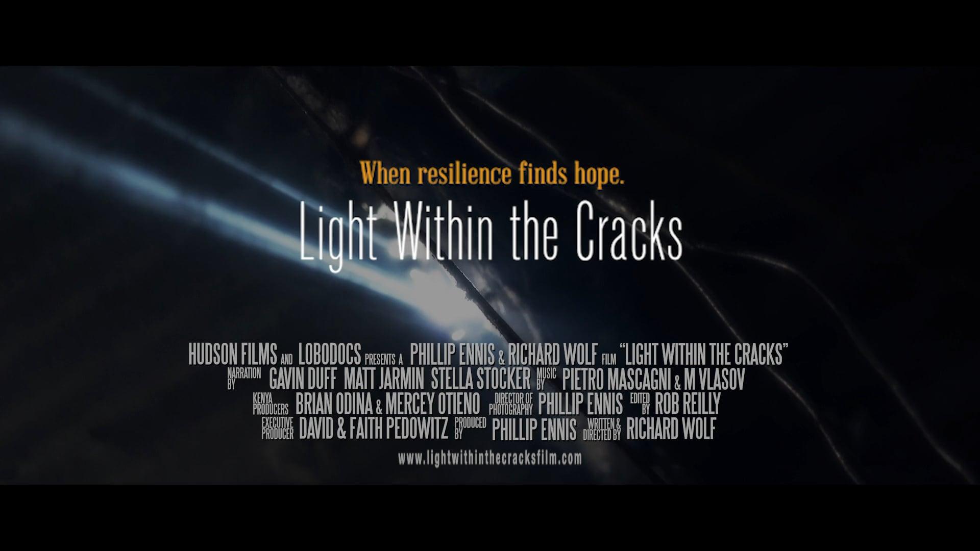 Light Within the Cracks - Trailer