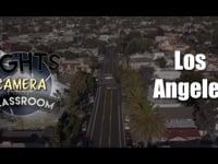 Lights, Camera, Classroom - LA