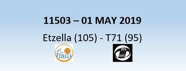 N1H 11503 Etzella Ettelbruck (105) - T71 Dudelange (95) 01/05/2019