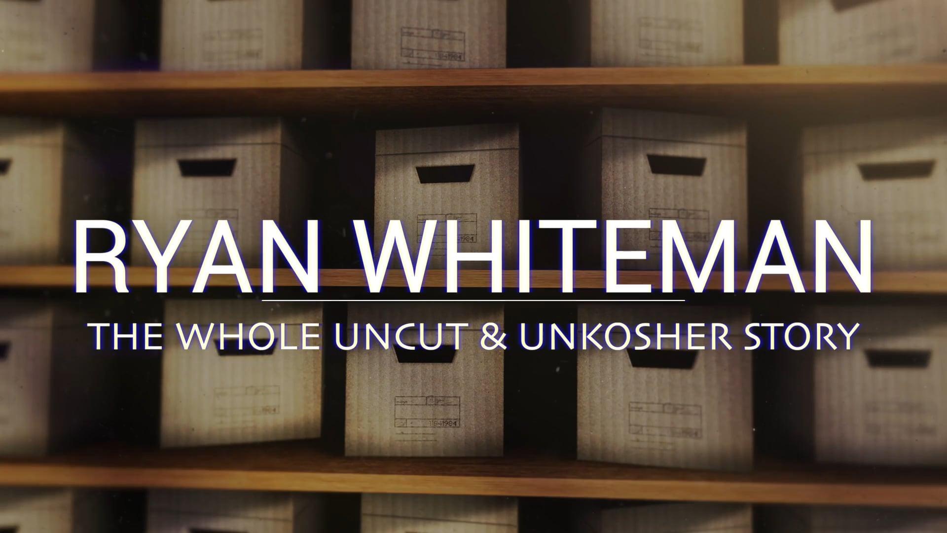 The Ryan Whiteman Story