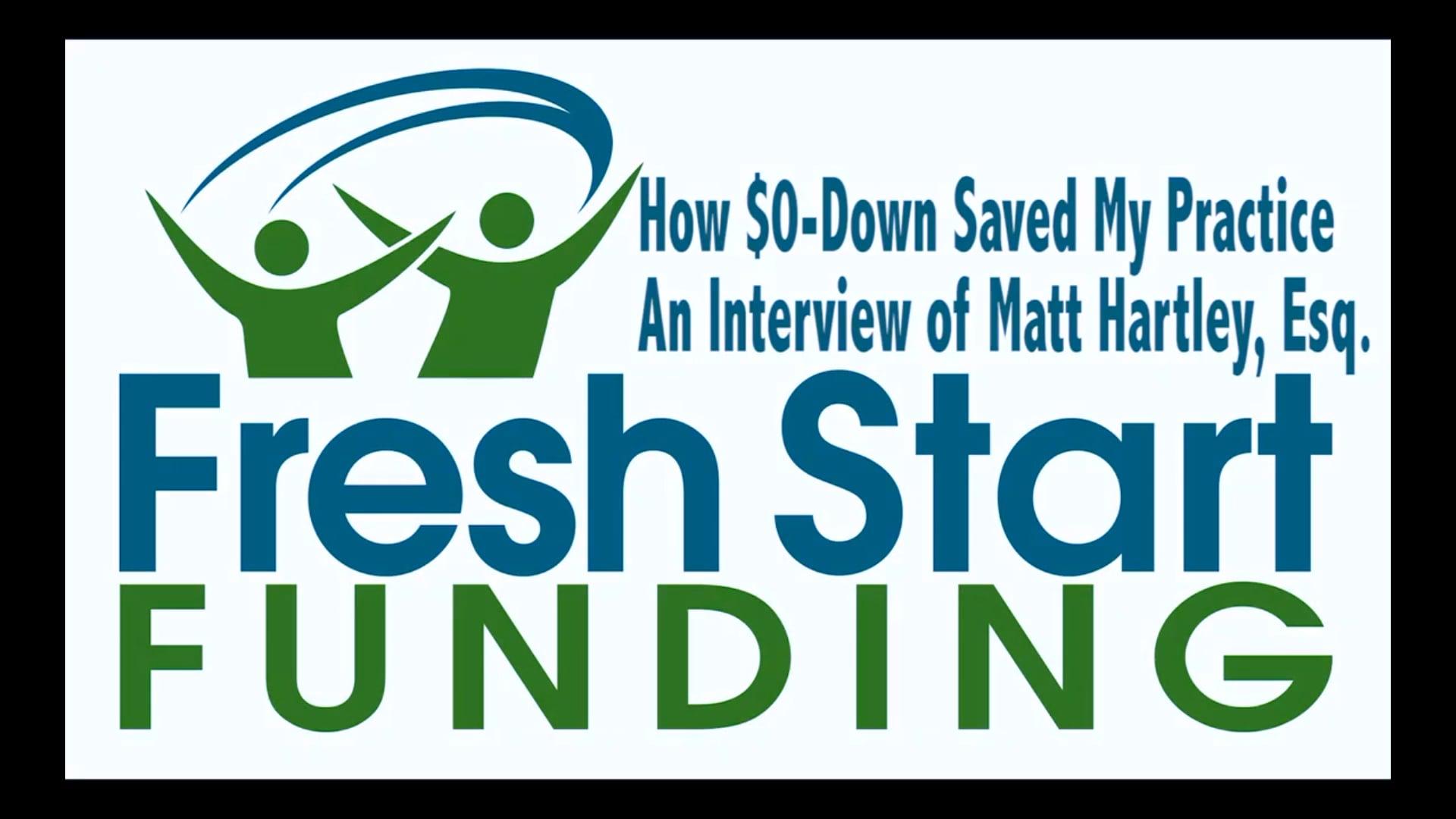 How $0-Down Saved My Practice - Interview of Matt Hartley, Esq.