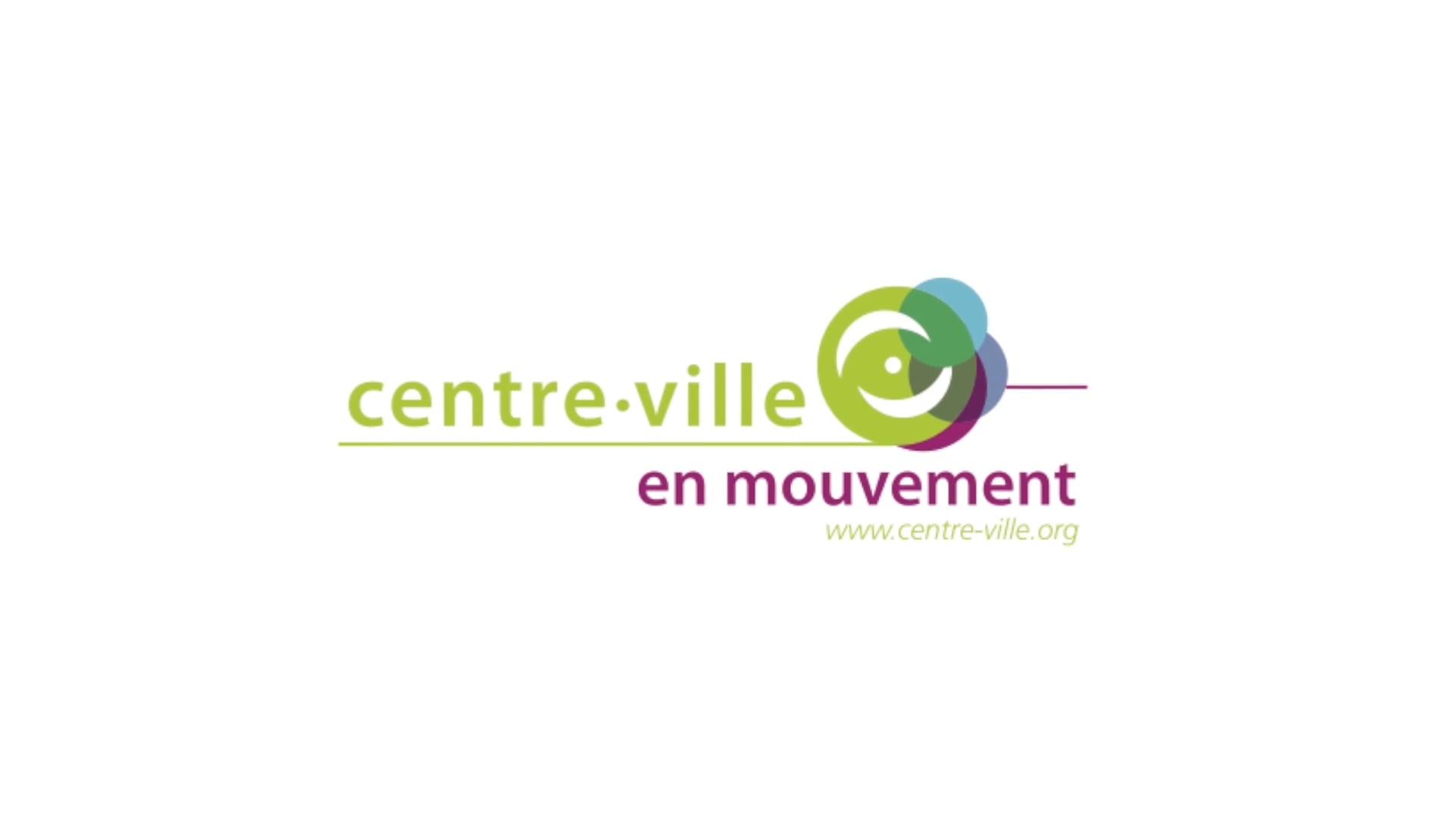 Centre-ville en Mouvement - Video de présentation