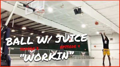 It's Grind Season... Time To Put In Work! - BALL with JUICE (Season 2 Ep.4)