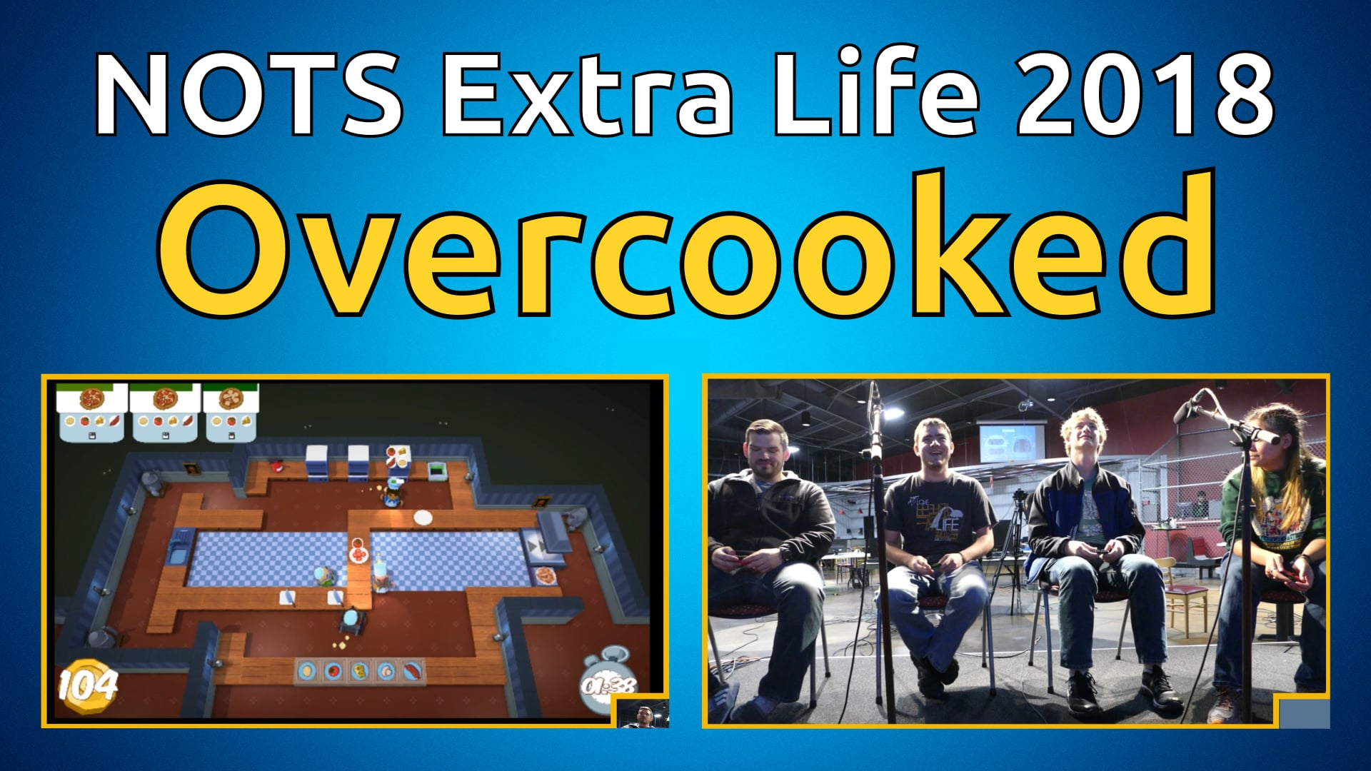 Overcooked - NOTS Extra Life 2018
