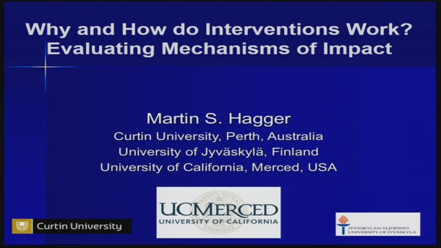 10. KEYNOTE: Prof. Martin Hagger: Why and how do interventions work? Evaluating mechanisms of impact