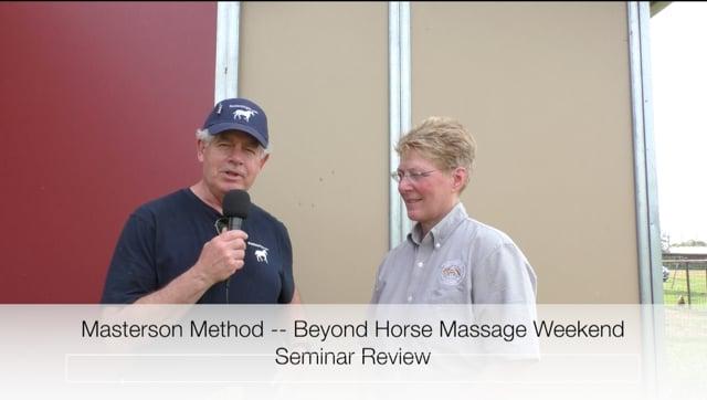Masterson Method Beyond Horse Massage Weekend Seminar Review