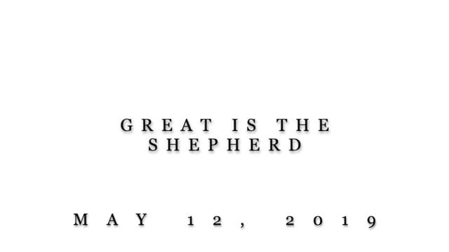 March 12, 2019-Great is The Shepherd