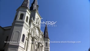 247 Tilt up to st louis cathedral french quarter louisisna
