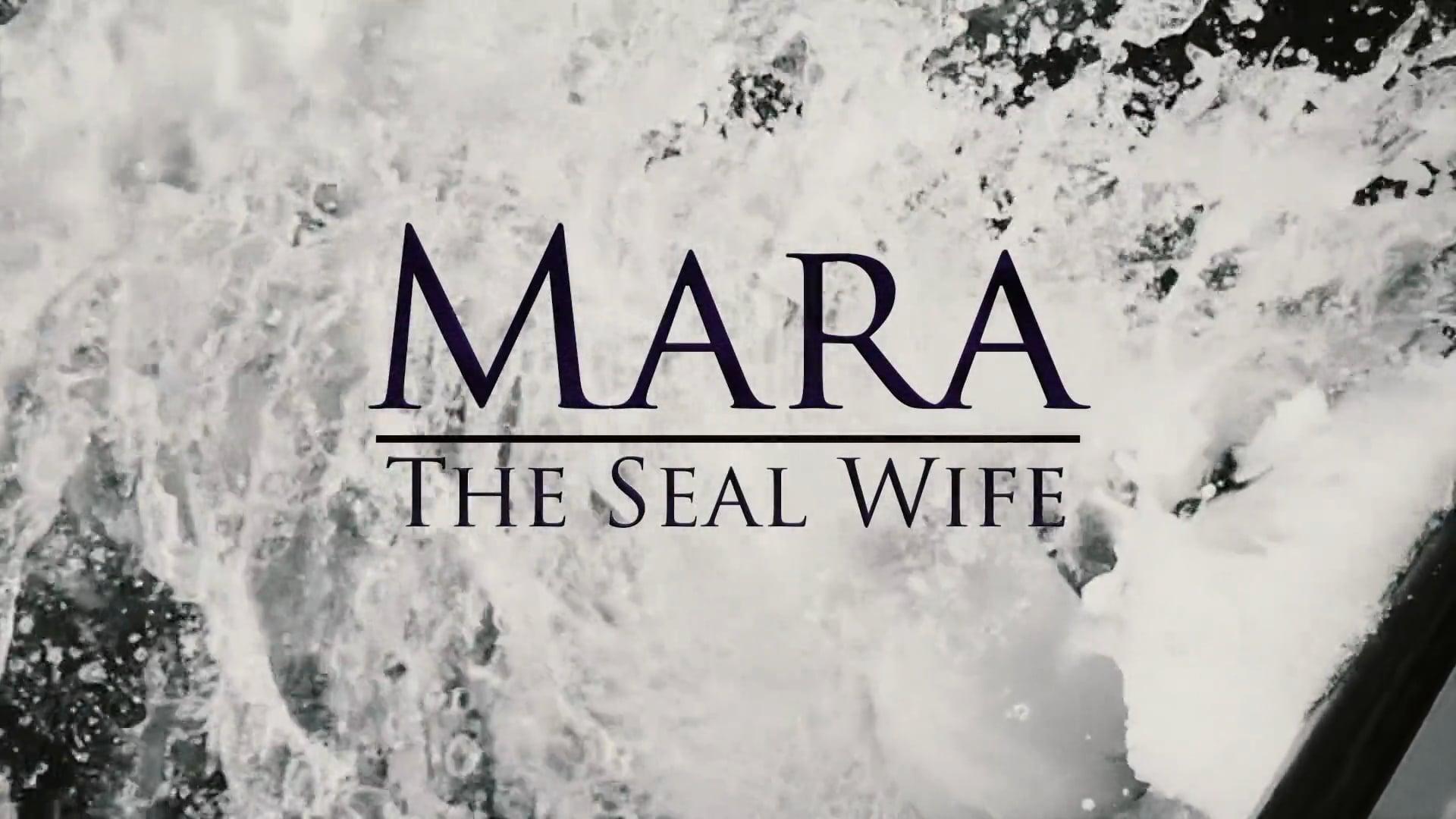 Mara: The Seal Wife - Behind The Scenes Vignette