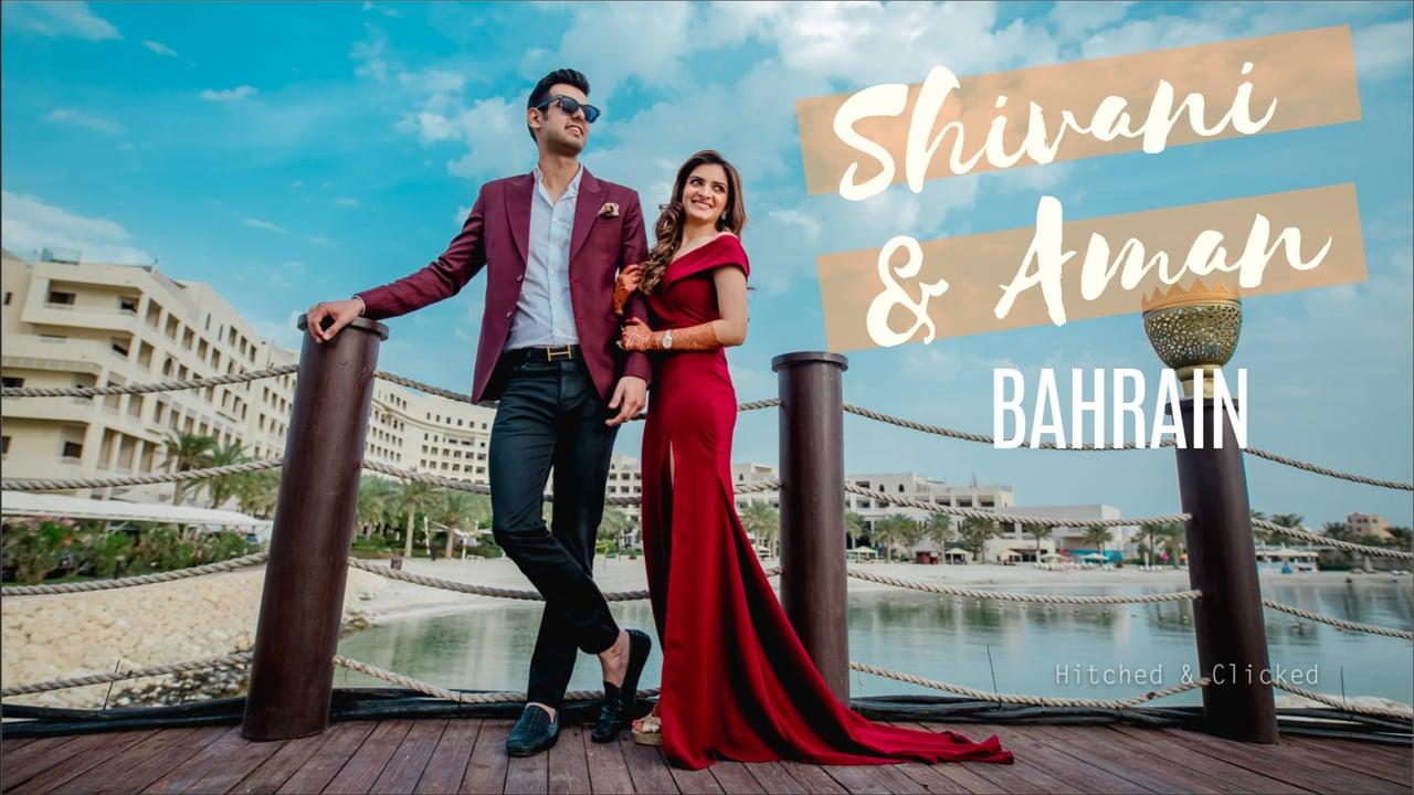 Shivani & Aman Wedding Trailer   Bahrain