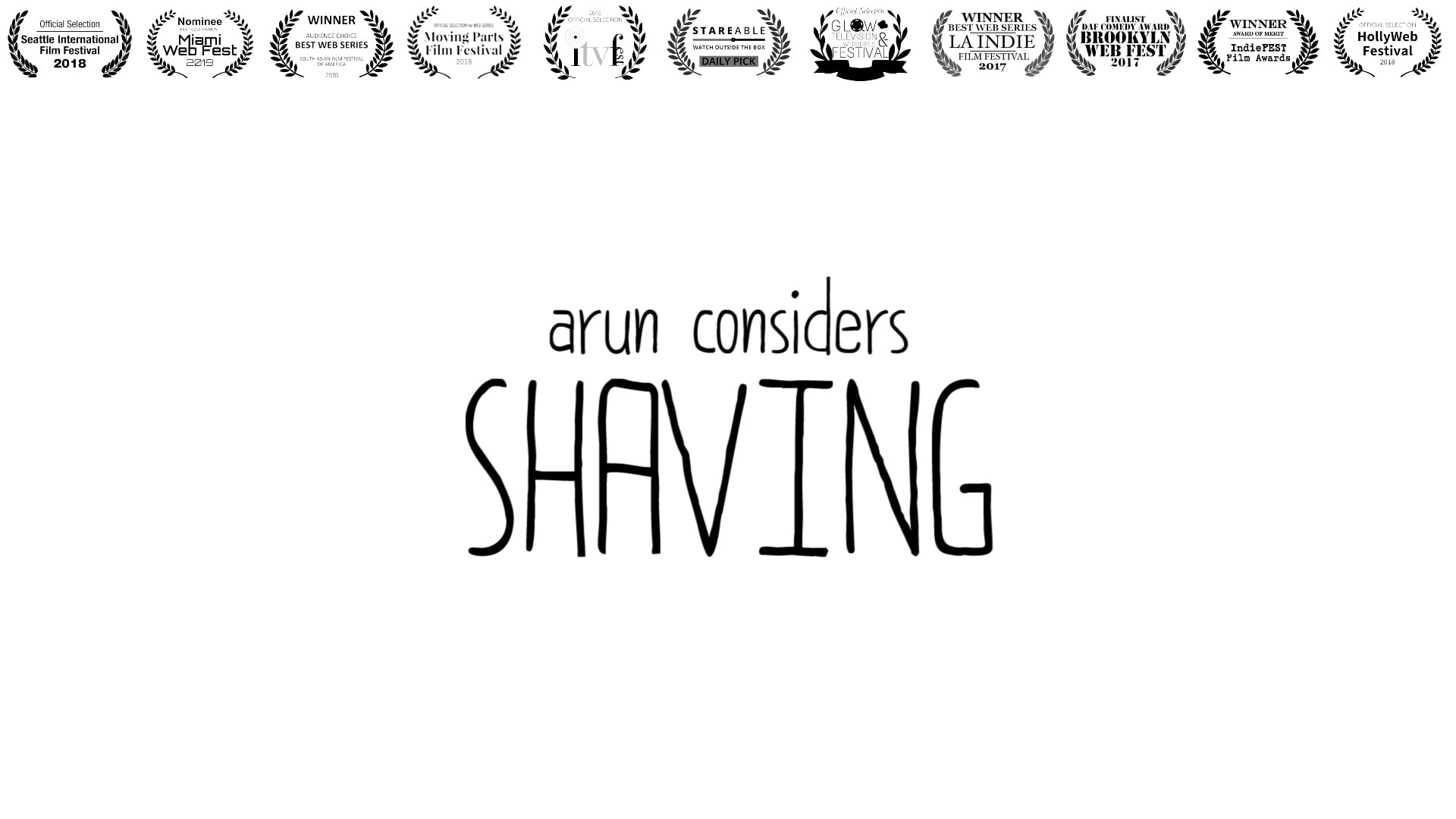Arun Considers Shaving