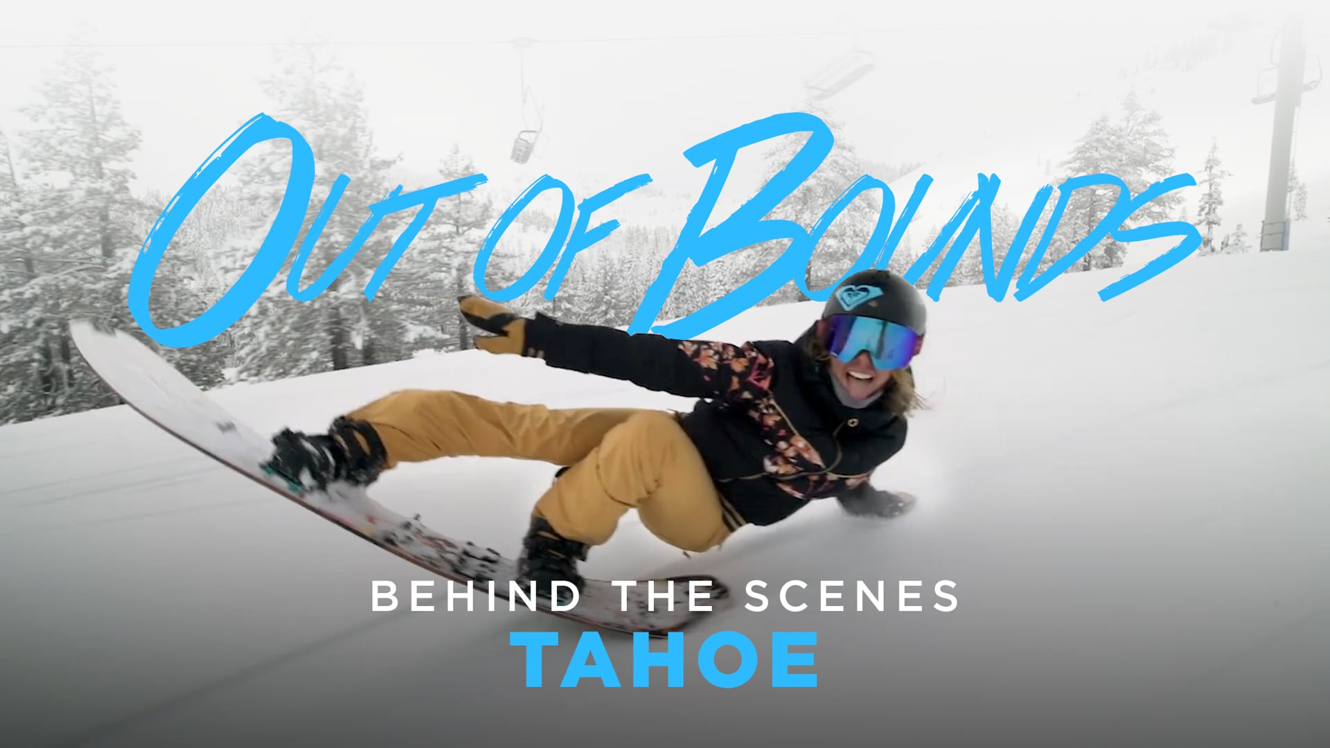 Out of Bounds - Behind the Scenes 2 - Tahoe
