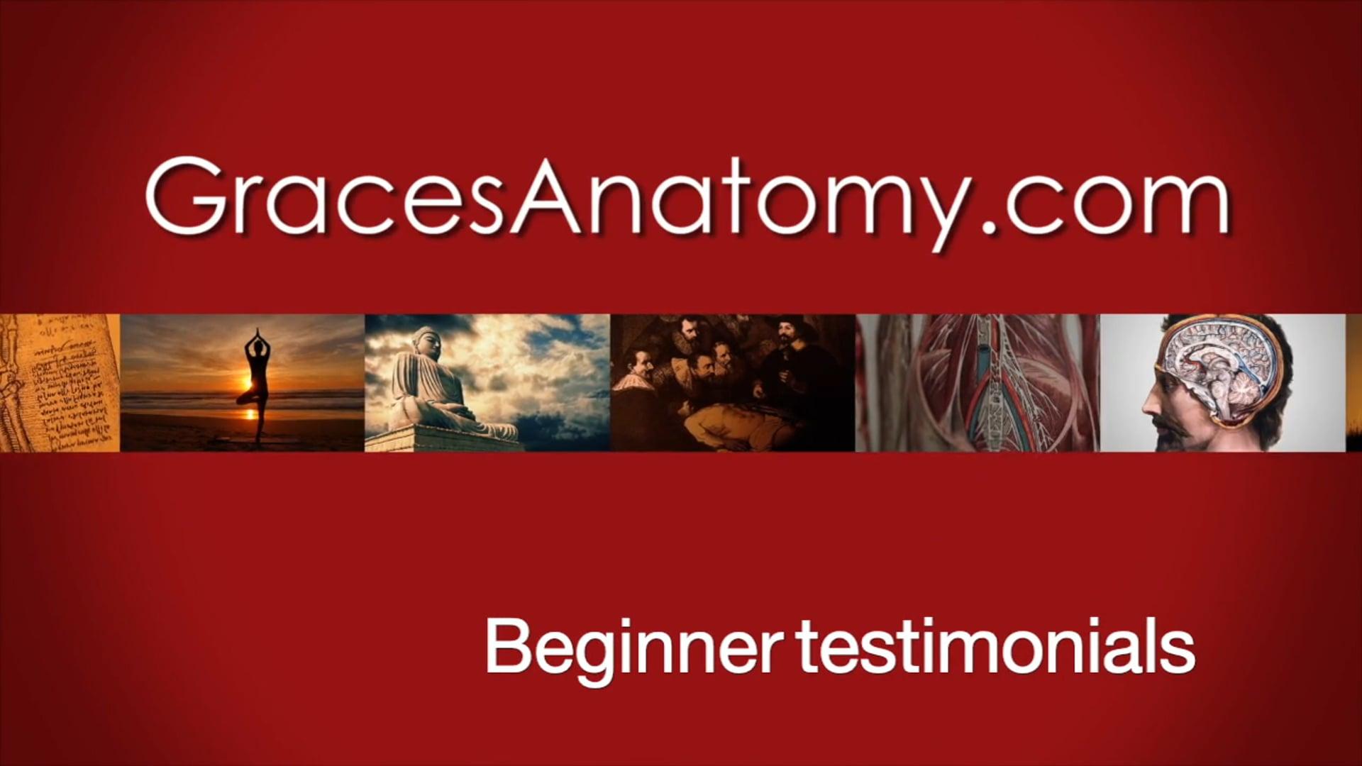 Beginner testimonial for Grace's Anatomy Online Course
