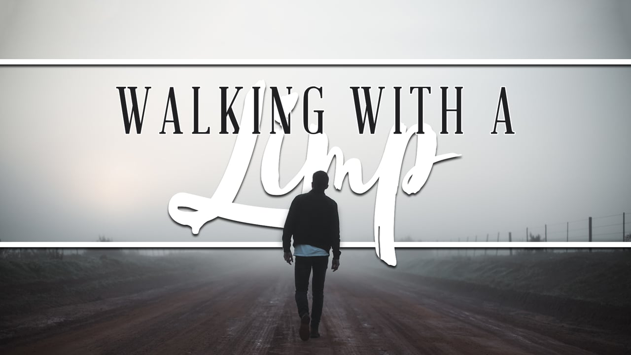 Walking With A Limp | Pastor Joel Wright | May 19th, 2019