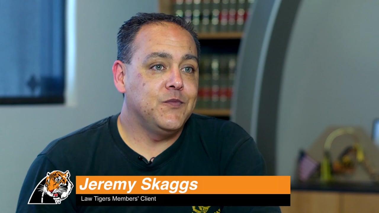 Jeremy Skaggs Law Tigers Testimonial