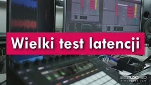 Wielki test latencji