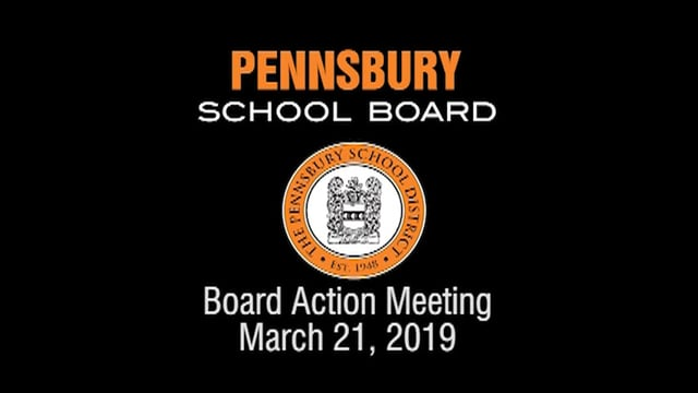 Pennsbury School Board Meeting for March 21, 2019