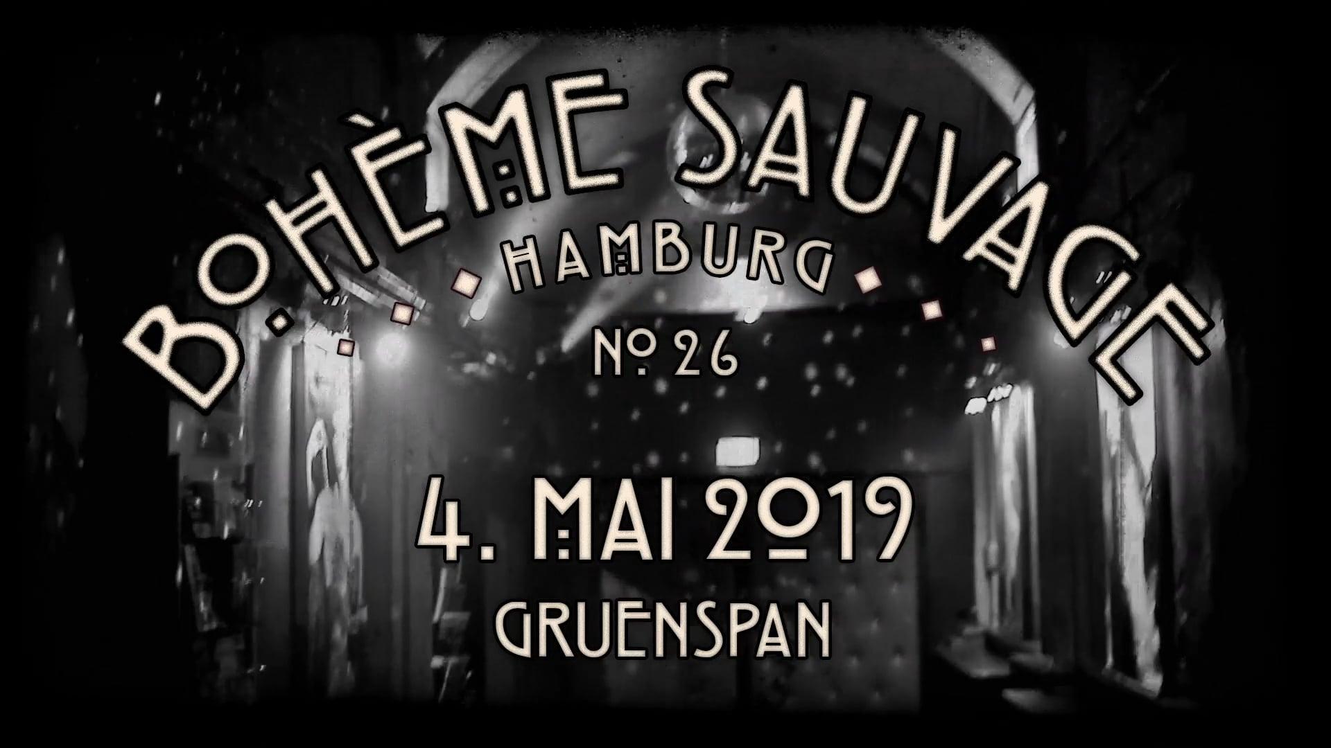 Bohème Sauvage Hamburg Nº26 - 4. Mai 2019 - Gruenspan