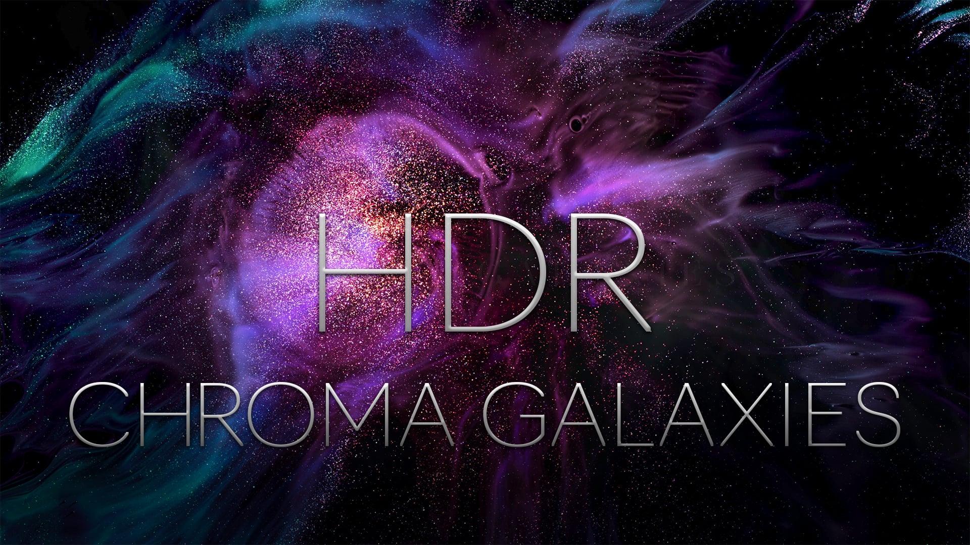 CHROMA GALAXIES HDR