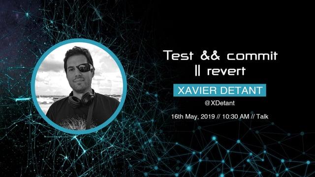 Xavier Detant - Test && commit || revert