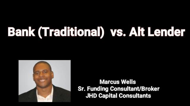 Traditional Bank Financing vs. Alternative Lending (whiteboard)