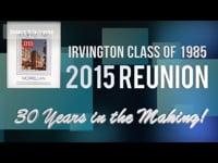 Irvington NJ Class of 1985 Reunion Video Tribute