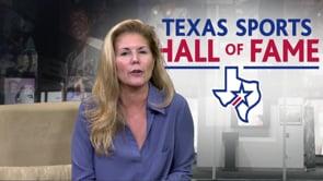 Texas Sports Hall of Fame Spotlight - May 2019
