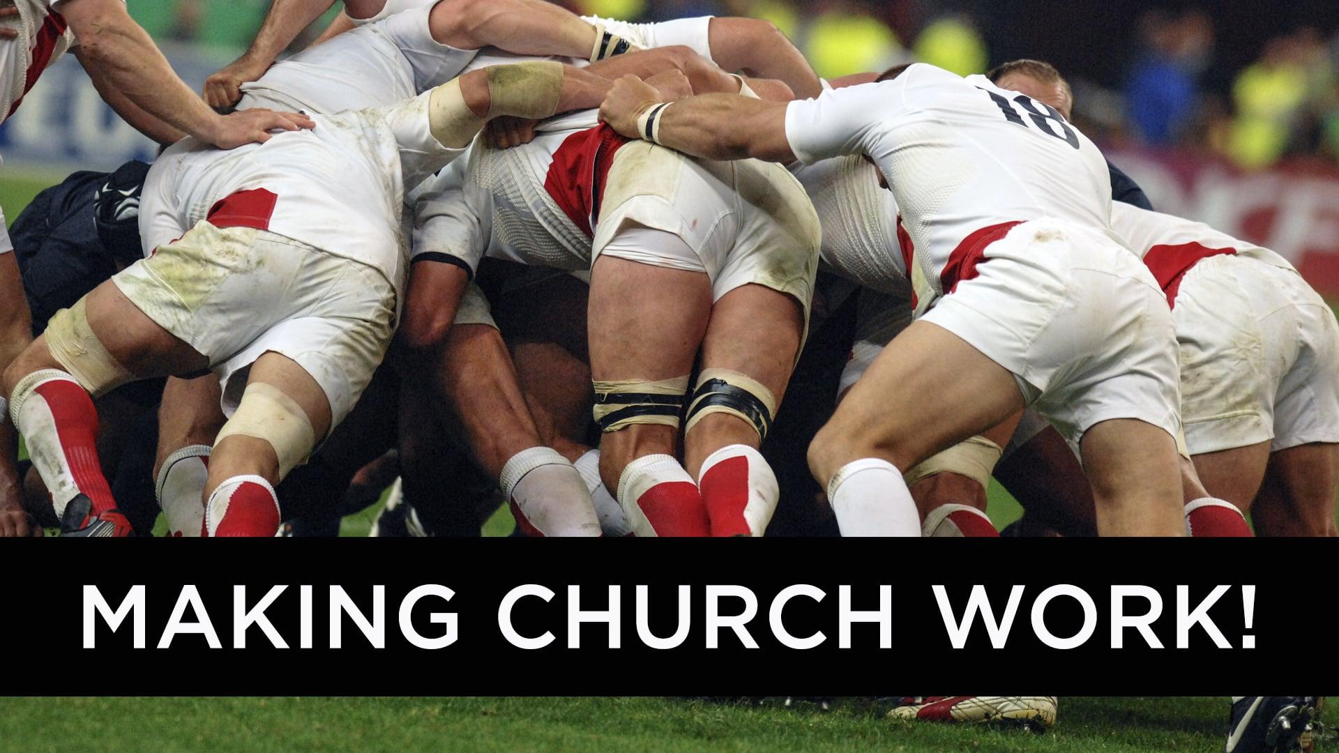 Making Church Work - Part 1