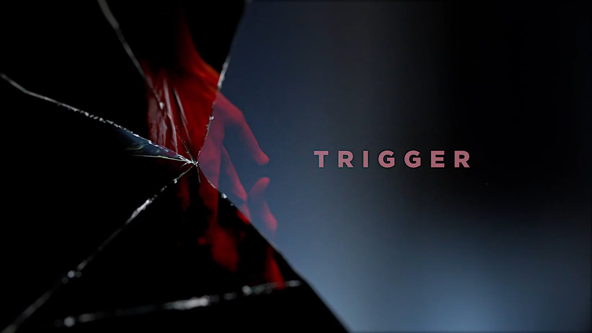 TRIGGER opening titles