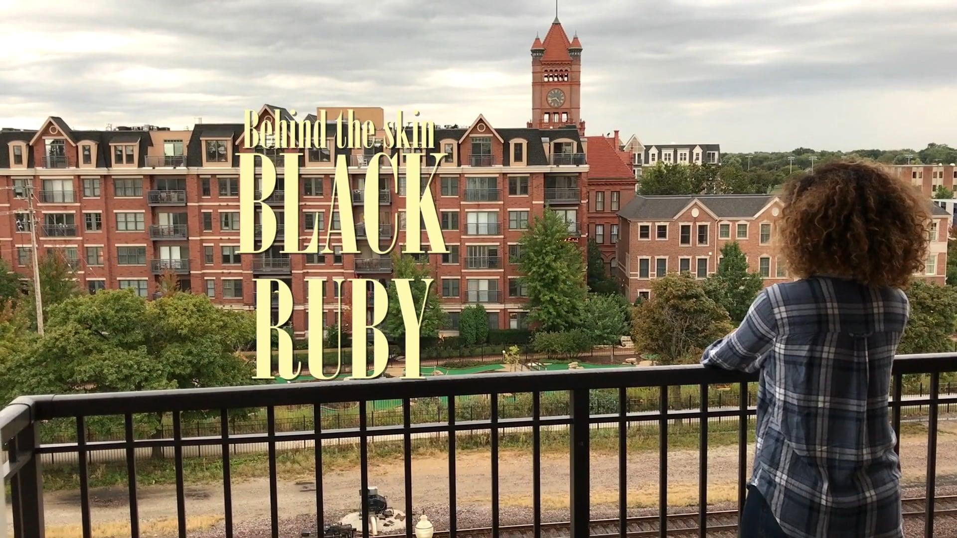 Behind the Skin: Black Ruby