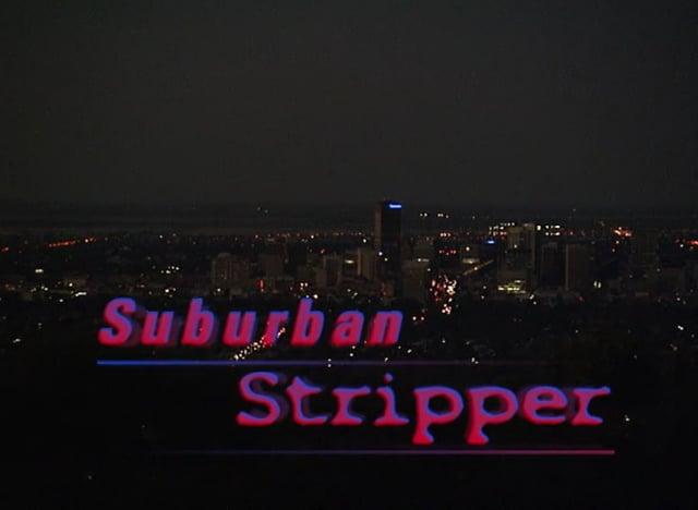 Surburban Stripper