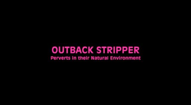 Outback Stripper
