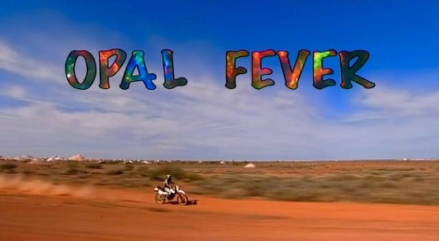 Opal Fever