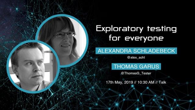 Alexandra & Thomas - Exploratory testing for everyone