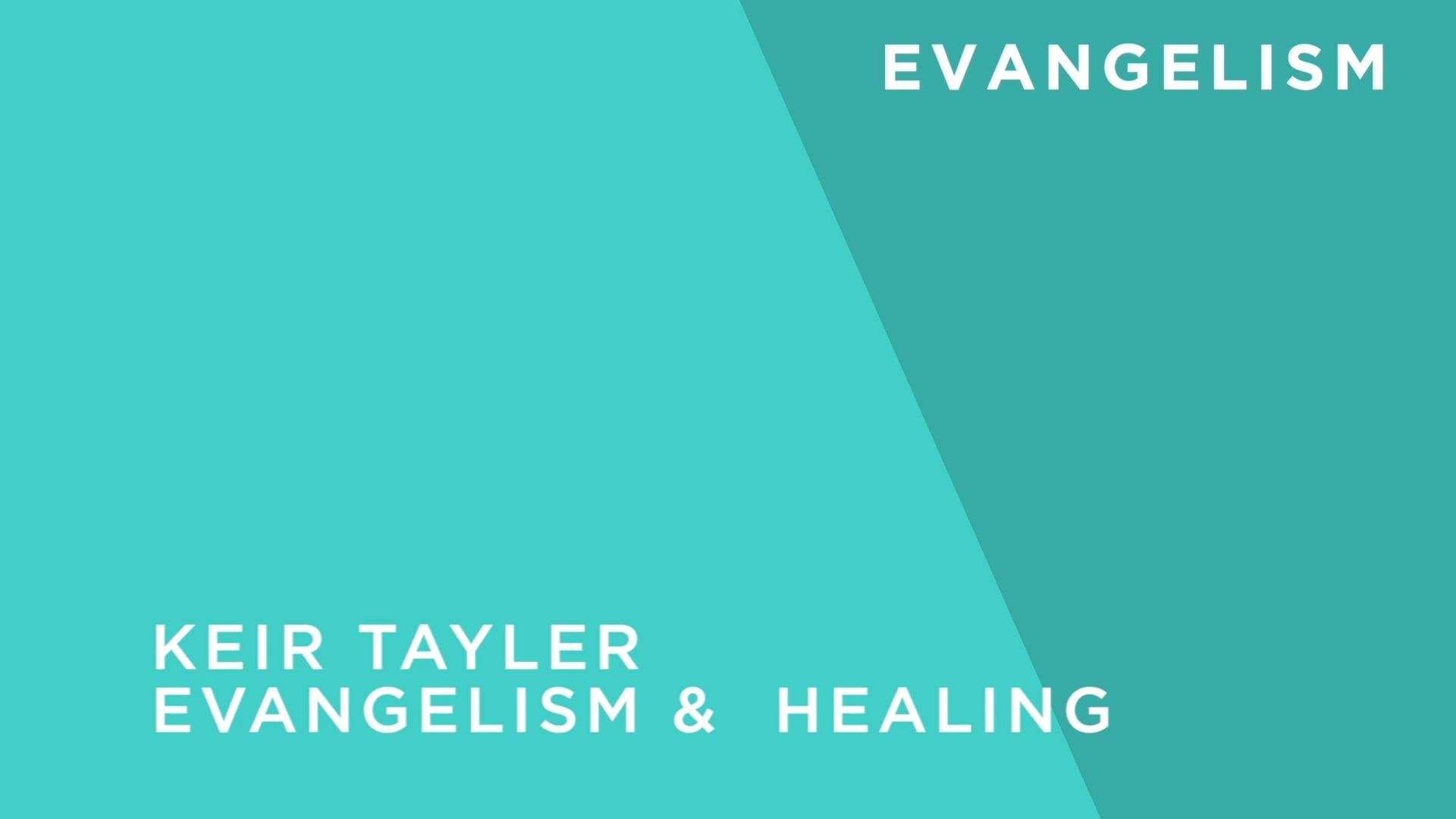 Evangelism and Healing