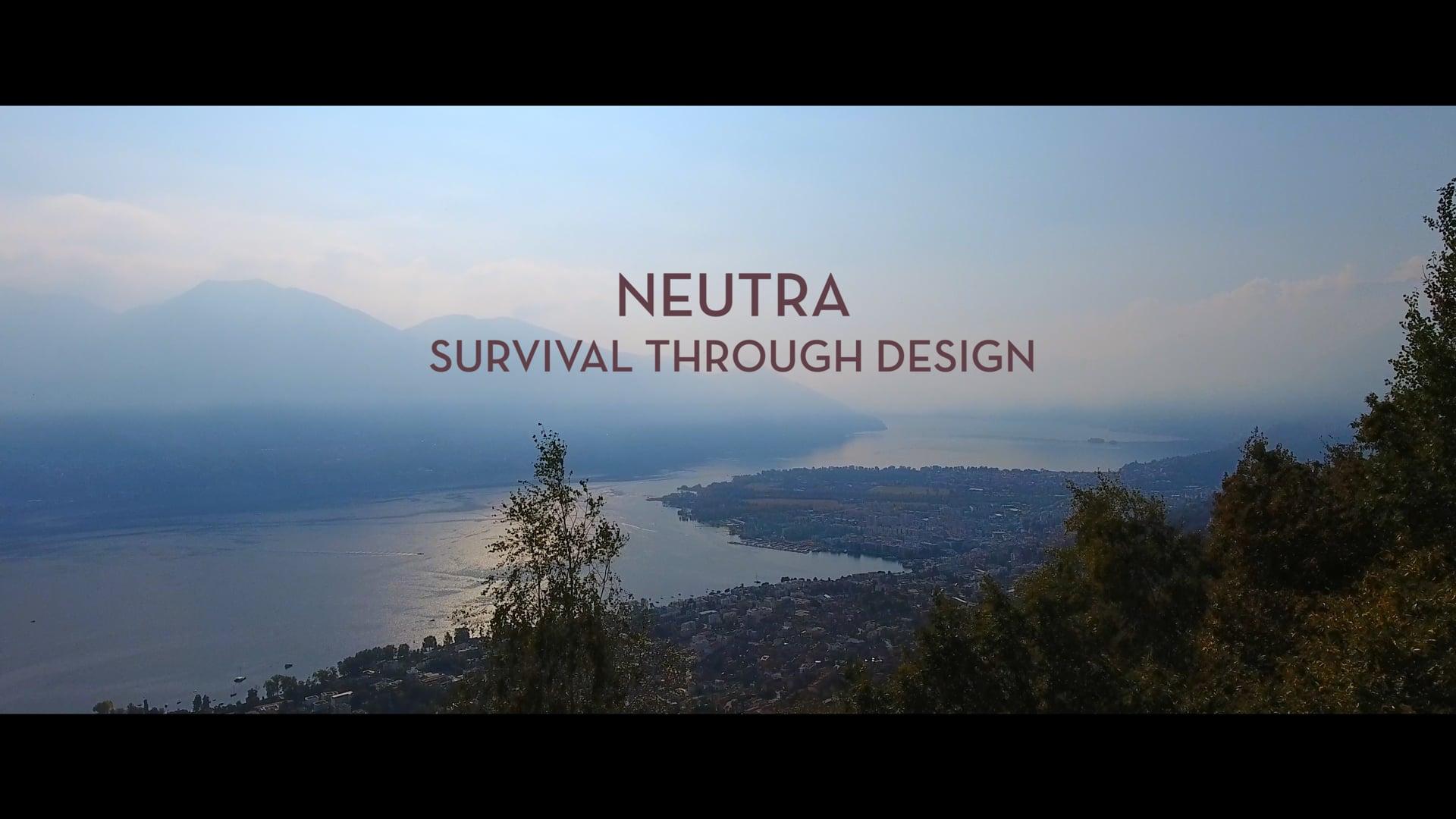 Neutra- Survival Through Design Trailer