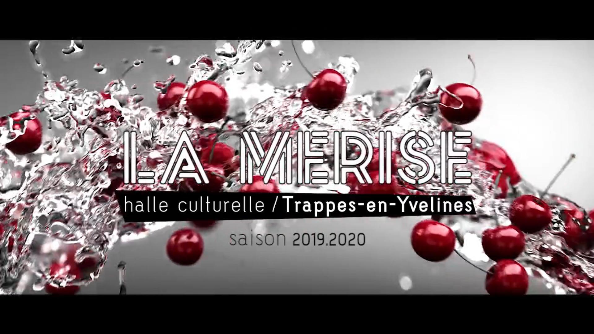 La Merise - Saison Culturelle 2019.2020 - Teaser